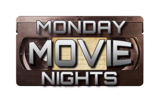 Monday Movie Nights